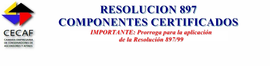 IMPORTANTE: PRORROGA RESOLUCIÓN 897/99